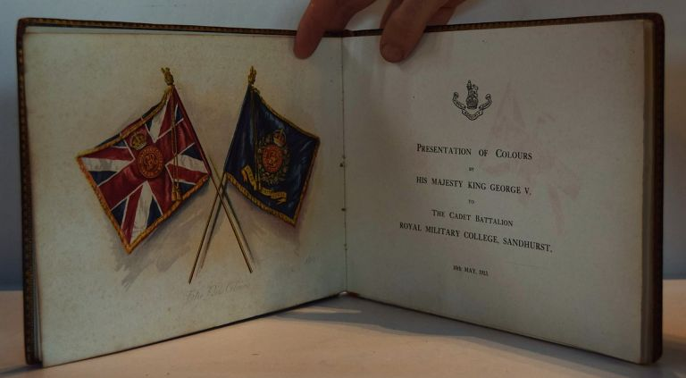 Presentation of Colours by His Majesty King George V To the Cadet Battalion Royal Military College, Sandhurst, 10th May, 1913. ANON.