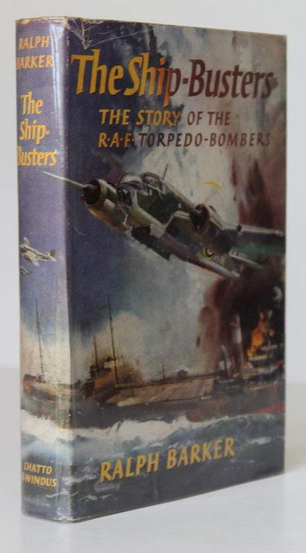 THE SHIP BUSTERS.The Story of The R.A.F.Torpedo Bombers. Ralph BARKER.